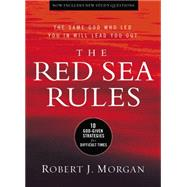 The Red Sea Rules by Morgan, Robert J., 9780529104403
