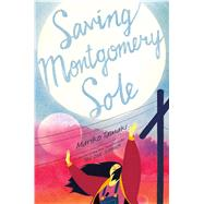Saving Montgomery Sole by Tamaki, Mariko, 9781250104403