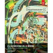 Adobe Dreamweaver CC Classroom in a Book (2014 release) by Maivald, James J., 9780133924404