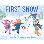 First Snow by Viau, Nancy; Shipman, Talitha, 9780807524404