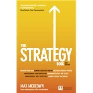 The Strategy Book How to Think and Act Strategically to Deliver Outstanding Results by Mckeown, Max, 9781292084404
