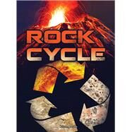 Rock Cycle by Larson, Kirsten, 9781681914404