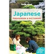 Lonely Planet Japanese Phrasebook & Dictionary by Lonely Planet Publications, 9781743214404