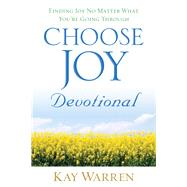 Choose Joy Devotional by Warren, Kay, 9780800724405
