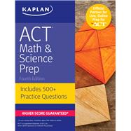 ACT Math & Science Prep Includes 500+ Practice Questions by Unknown, 9781506214405
