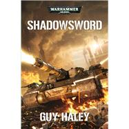 Shadowsword by Haley, Guy, 9781784964405