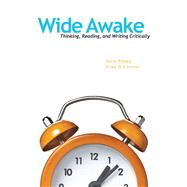 Wide Awake Thinking, Reading, and Writing Critically by Hosey, Sara; O'Connor, Fran, 9780205724406
