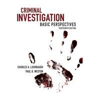 Criminal Investigation Basic Perspectives by Lushbaugh, Charles; Weston, Paul, 9780133514407