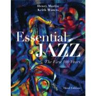 Essential Jazz (with CourseMate Printed Access Card and Download Card for 2-CD Set Printed Access Card), 3rd Edition by Martin, Henry; Waters, Keith, 9781133964407
