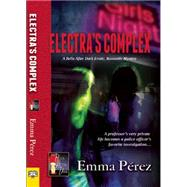 Electra's Complex by Perez, Emma, 9781594934407
