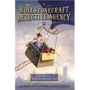 The Case of the Missing Moonstone (The Wollstonecraft Detective Agency, Book 1) by STRATFORD, JORDANMURPHY, KELLY, 9780385754408