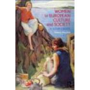 Women in European Culture and Society: A Sourcebook by Simonton; Deborah, 9780415684408