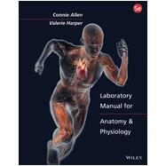 Laboratory Manual for Anatomy and Physiology, Fifth Edition Binder Ready Version by Allen, 9781118344408