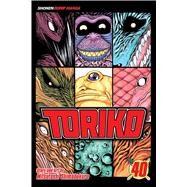 Toriko, Vol. 40 by Shimabukuro, Mitsutoshi, 9781421594408
