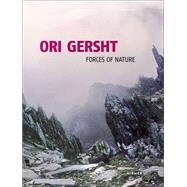 Ori Gersht: Forces of Nature: Film and Photography by Firmenich, Andrea; Janssen, Johannes, 9783777424408