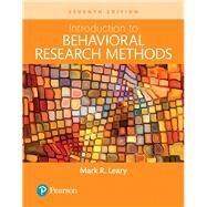 Introduction to Behavioral Research Methods -- Books a la Carte by Leary, Mark R., 9780134414409