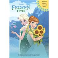 Frozen Fever: The Deluxe Novelization (Disney Frozen) by SAXON, VICTORIARH DISNEY, 9780736434409