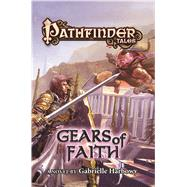 Pathfinder Tales: Gears of Faith by Unknown, 9780765384409