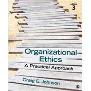Organizational Ethics by Johnson, Craig E., 9781483344409