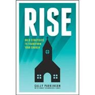 Rise by Parkinson, Cally; Lewis, Nancy Scammacca (CON), 9781631464409