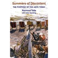 Summers of Discontent by Tallis, Raymond; Spalding, Julian (CON), 9781908524409