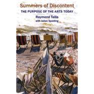 Summers of Discontent by Tallis, Raymond; Spalding, Julian (CON), 9781908524409