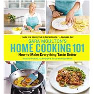 Sara Moulton's Home Cooking 101 by Moulton, Sara, 9780848744410