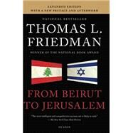 From Beirut to Jerusalem by Friedman, Thomas L., 9781250034410