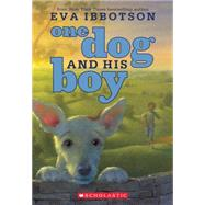 One Dog and His Boy by Ibbotson, Eva, 9780545484411