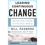 Leading Continuous Change by Pasmore, Bill, 9781626564411