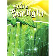 Edible Sunlight by Haelle, Tara, 9781681914411