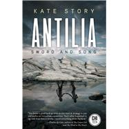 Antilia by Story, Kate, 9781771484411