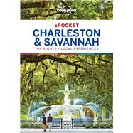 Lonely Planet Pocket Charleston & Savannah by Lonely Planet Publications; Harrell, Ashley; Morgan, MaSovaida, 9781787014411