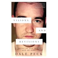 Visions and Revisions by Peck, Dale, 9781616954413