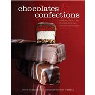 Chocolates and Confections : Formula, Theory, and Technique for the Artisan Confectioner by Unknown, 9780470424414