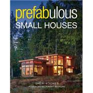 Prefabulous Small Houses by Koones, Sheri, 9781631864414