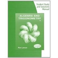 Student Study and Solutions Manual for Larson's Algebra & Trigonometry, 9th by Larson, Ron, 9781133954415