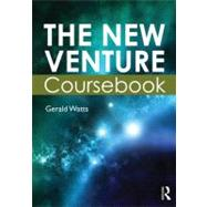 The New Venture Coursebook by Watts; Gerald, 9780750664417