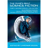 The Year's Best Science Fiction: Thirty-Second Annual Collection by Dozois, Gardner, 9781250064417