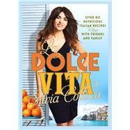 La Dolce Vita by Colloca, Silvia, 9781921384417