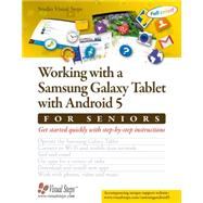 Working With a Samsung Galaxy Tab With Android 5 for Seniors by Studio Visual Steps, 9789059054417