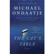 The Cat's Table by ONDAATJE, MICHAEL, 9780307744418