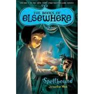 Spellbound by West, Jacqueline; Bernatene, Poly, 9780803734418