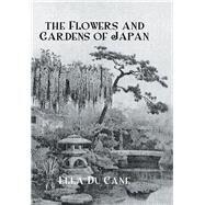 Flowers & Gardens Of Japan by Ducane, 9781138974418