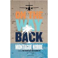 On the Way Back by Kobbe, Montague, 9781617754418