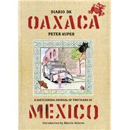 Diario De Oaxaca by Kuper, Peter; Solares, Martín, 9781629634418