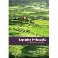 Exploring Philosophy An Introductory Anthology by Cahn, Steven M., 9780190204419