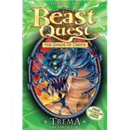 Beast Quest: 29: Trema the Earth Lord by Blade, Adam, 9781408304419