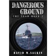 Dangerous Ground by Salkin, David M., 9781682614419