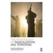 The Psychology of Radicalization and Terrorism by Koomen; Willem, 9781848724419